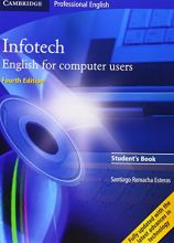 Infotech: Student´s Book: English for Computer ...