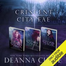 Crescent City Fae: Complete Boxed Set (Books 1-...