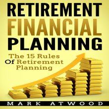 Retirement Financial Planning: The 15 Rules of ...