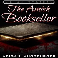 The Amish Bookseller: Amish Mystery  , Hörbuch,...