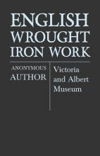 English Wrought-Iron Work - Victoria and Albert...