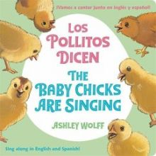 The Baby Chicks Are Singing/Los Pollitos Dicen