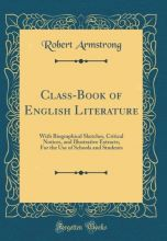 Class-Book of English Literature als Buch von R...